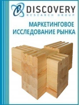 Анализ рынка клееного бруса и деревянных клееных конструкций в России