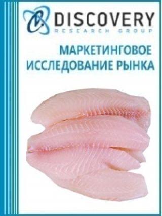 Анализ рынка охлажденного филе из рыбы тилапии, сома, карпа, угря в России